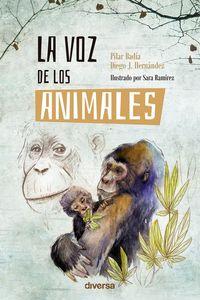 La voz de los animales - Pilar Badia / Diego J. Hernandez