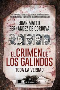 Crimen De Los Galindos, El - Toda La Verdad - Juan M. Fernandez De Cordova