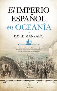 El imperio español en oceania - David Manzano Cosano