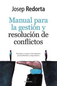 Manual Para La Gestion Y Resolucion De Conflictos - Josep Redorta