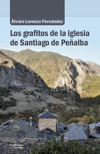 GRAFITOS DE LA IGLESIA DE SANTIAGO DE PEÑALBA, LOS