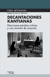 DECANTACIONES KANTIANAS - DIECINUEVE ESTUDIOS CRITICOS Y UNA VISION DE CONJUNTO