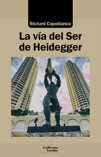 VIA DEL SER DE HEIDEGGER, LA