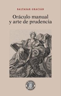 Oraculo Manual Y Arte De Prudencia - Baltasar Gracian