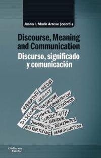 DISCURSO, SIGNIFICADO Y COMUNICACION = DISCOURSE, MEANING AND COMMUNICATION