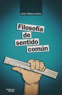 FILOSOFIA DE SENTIDO COMUN