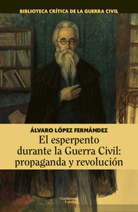 ESPERPENTO DURANTE LA GUERRA CIVIL, EL - PROPAGANDA Y REVOLUCION