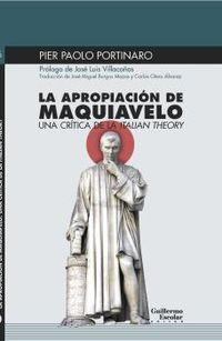LA APROPIACION DE MAQUIAVELO - UNA CRITICA DE LA ITALIAN THEORY