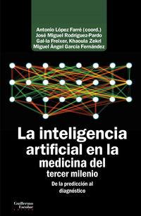inteligencia artificial en la medicina del tercer milenio, la - de la prediccion al diagnostico - Antonio Lopez Farre / [ET AL. ]