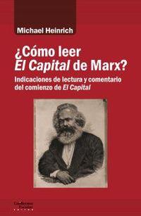 ¿como leer el capital de marx? - indicaciones de lectura y comentario del comienzo de el capital - Michael Heinrich