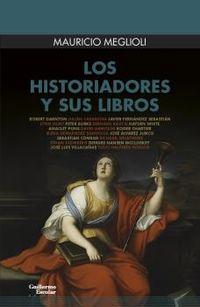 HISTORIADORES Y SUS LIBROS, LOS