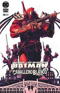 BATMAN - LA MALDICION DEL CABALLERO BLANCO 2