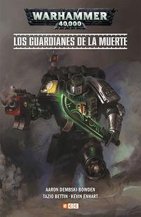 WARHAMMER 40000 - LOS GUARDIANES DE LA MUERTE