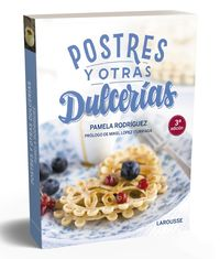 Postres Y Otras Dulcerias - Pamela Rodriguez Rodriguez / Romualdo Faura Bernabe (il. )