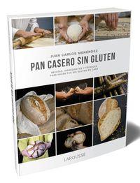 Pan Casero Sin Gluten - Juan Carlos Menendez Cogolludo