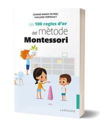 100 REGLES D'OR DEL METODE MONTESSORI, LES