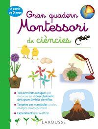Gran Quad Montessori De Ciencies - Aa. Vv.