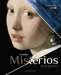 GRANDES MISTERIOS DE LA PINTURA