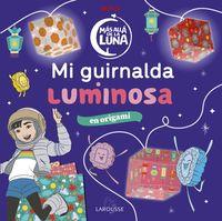 MAS ALLA DE LA LUNA - MI GUIRNALDA LUMINOSA