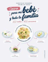 cocino para mi bebe y toda la familia - Christelle Courrege / Celina De Sousa