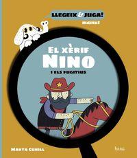 EL XERIF NINO I ELS FUGITIUS
