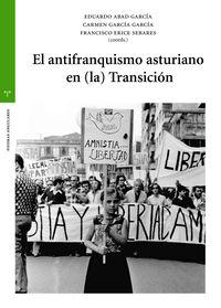EL ANTIFRANQUISMO ASTURIANO EN (LA) TRANSICION