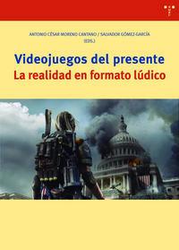 VIDEOJUEGOS DEL PRESENTE - LA REALIDAD EN FORMATO LUDICO