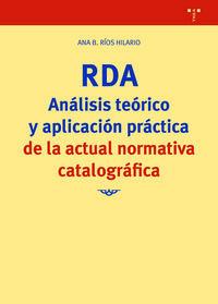 RDA - ANALISIS TEORICO Y APLICACION PRACTICA DE LA ACTUAL NORMATIVA CATALOGRAFICA