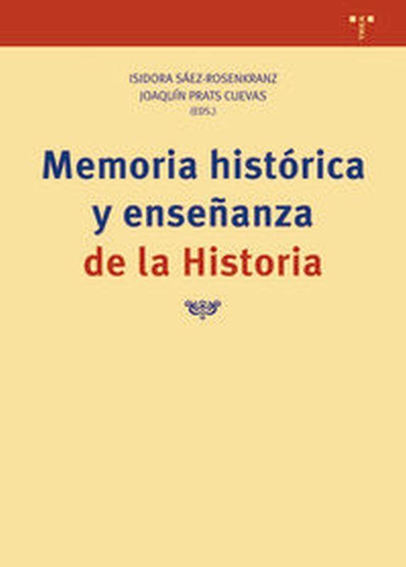 MEMORIA HISTORICA Y ENSEÑANZA DE LA HISTORIA