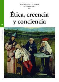 ETICA, CREENCIA Y CONCIENCIA