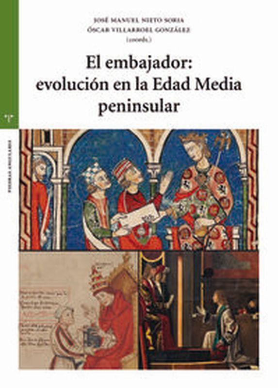 EL EMBAJADOR: EVOLUCION EN LA EDAD MEDIA PENINSULAR