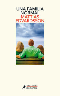 una familia normal - Mattias Edvardsson