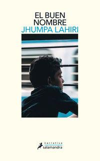 El buen nombre - Jhumpa Lahiri