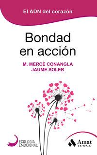 BONDAD EN ACCION - EL ADN DEL CORAZON