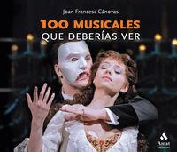 100 MUSICALES QUE DEBERIAS VER