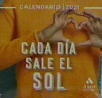 Calendario 2021 - Cada Dia Sale El Sol - Aa. Vv.