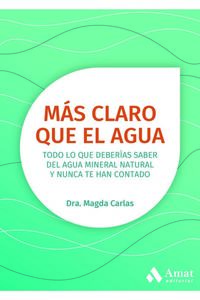 (2 ED) MAS CLARO QUE EL AGUA