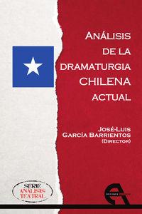 ANALISIS DE LA DRAMATURGIA CHILENA ACTUAL