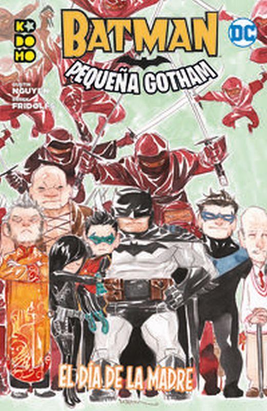 BATMAN - PEQUEÑA GOTHAM 2 - EL DIA DE LA MADRE