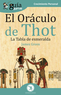 Oraculo De Thot, El - La Tabla De Esmeralda - James Green