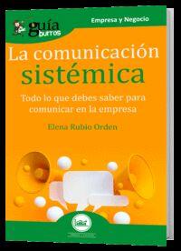 La comunicacion sistemica - Elena Rubio Orden