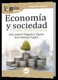 Economia Y Sociedad - Josu Imanol Delgado Y Ugarte / Jose Antonio Puglisi