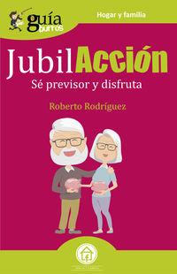 Jubilacion - Se Previsor Y Disfruta - Roberto Rodriguez
