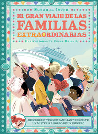 El gran viaje de las familias extraordinarias - Susanna Isern / Cesar Barcelo (il. )