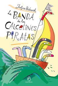 La banda de los calcetines pirata - Justyna Bednarek / Daniel De Latour (il. )