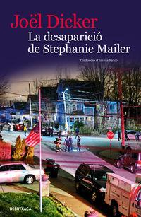 DESAPARICIO DE STEPHANIE MAILER, LA