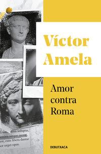 AMOR CONTRA ROMA (CATALA)