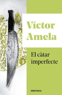 CATAR IMPERFECTE, EL