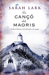 CANÇO DELS MAORIS, LA (NUVOL BLANC 2)