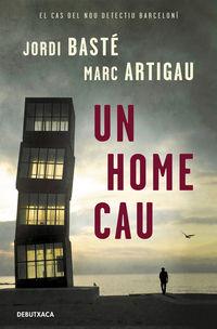 HOME CAU, UN (DETECTIU ALBERT MARTINEZ 1)
